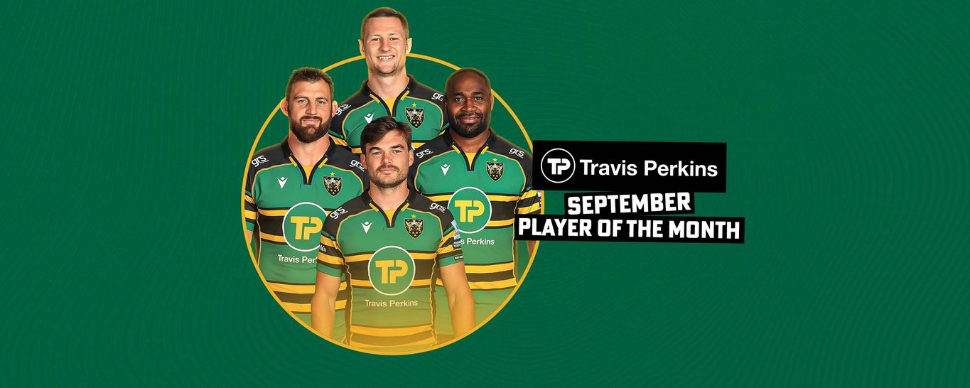 Fraser Dingwall, George Furbank, Api Ratuniyarawa and Tom Wood are the nominees for Northampton Saints' Player of the Month for September. Vote for your choice now!