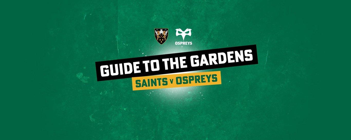 Northampton Saints play Ospreys on Friday 10 September, kick-off 7.30pm.