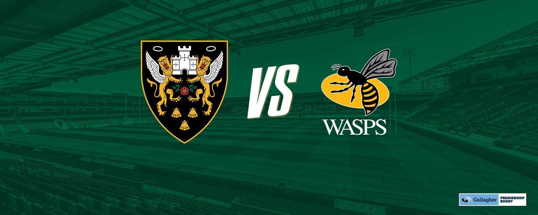 Saints play Wasps on Saturday 29 May