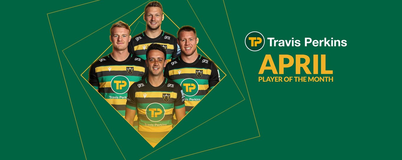 Vote now for the Northampton Saints Player of the Month for April
