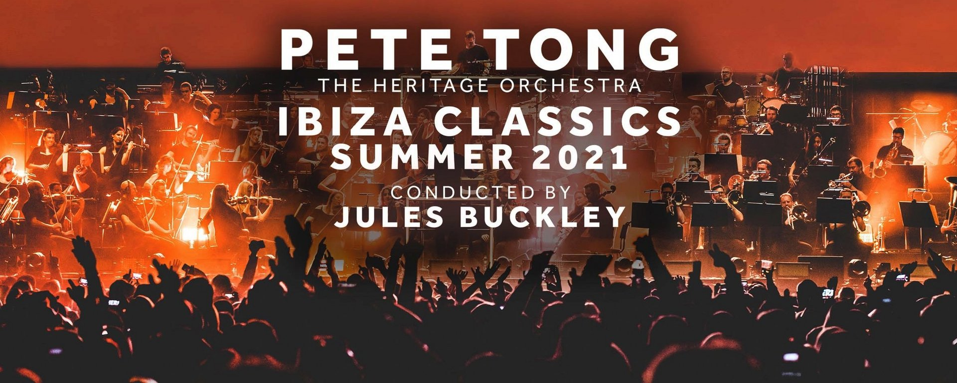 Hospitality: Pete Tong & The Heritage Orchestra